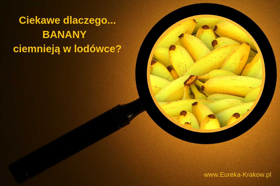 Dlaczego banany robią się ciemne w lodówce?